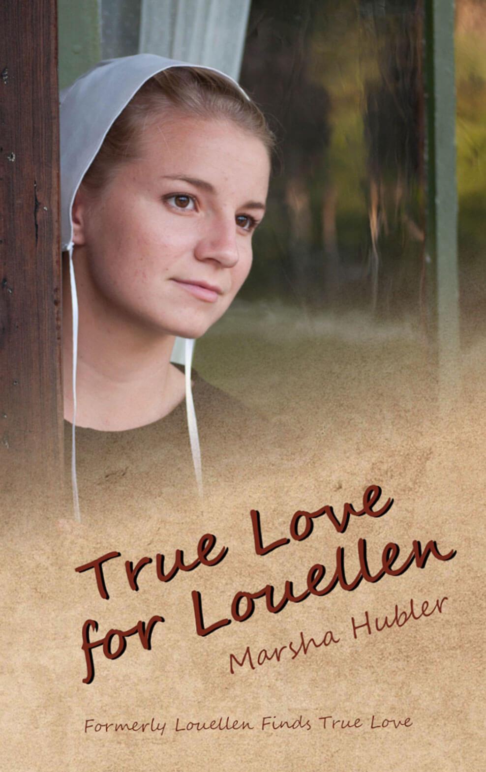 True Love for Louellen